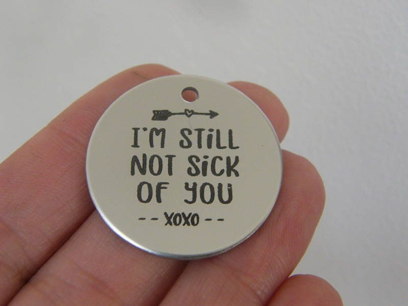 1 I'm still not sick of you stainless steel pendant JS1-37
