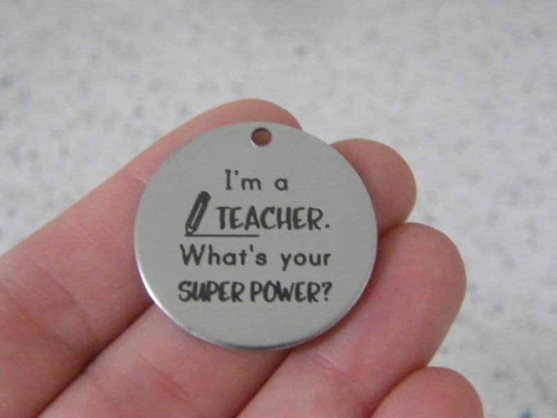 1 I'm a teacher what's your superpower ? stainless steel pendant JS3-36