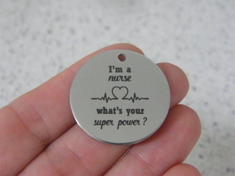 1  I'm a nurse what's your super power ? stainless steel pendant JS3-9
