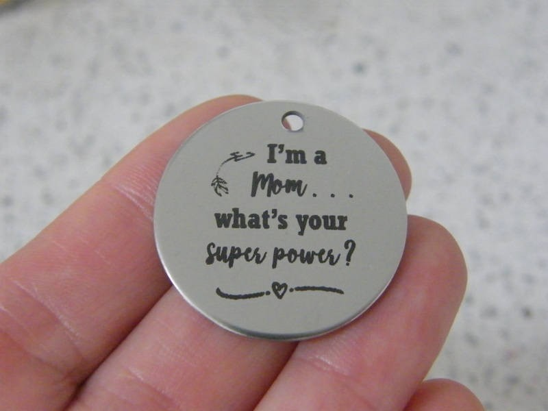 1  I'm a mom.... what's your super power ? stainless steel pendant JS3-8