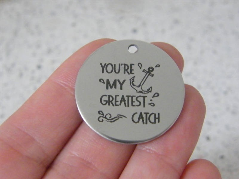 1  You're my greatest catch stainless steel pendant JS2-48