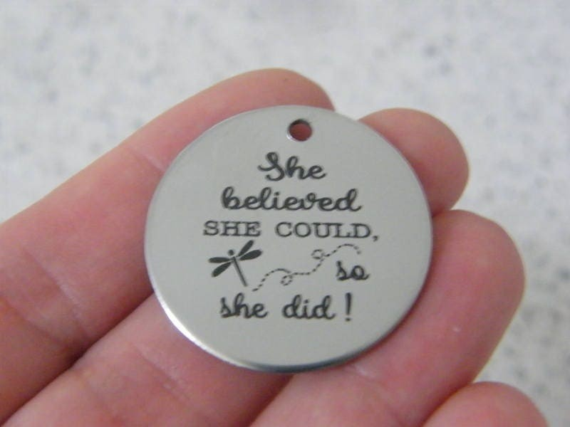 1 She believed she could so she did ! stainless steel pendant JS5-20