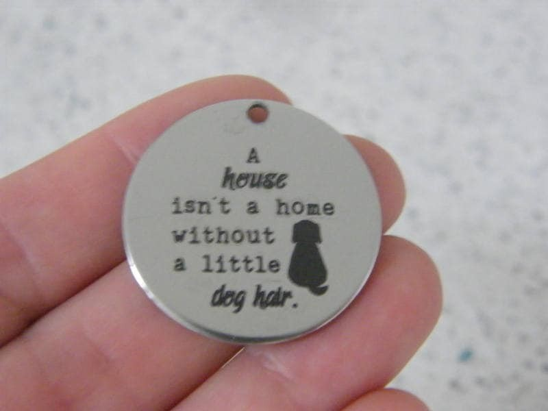 1 A house isn't a home without a little dog hair stainless steel pendant JS3-21