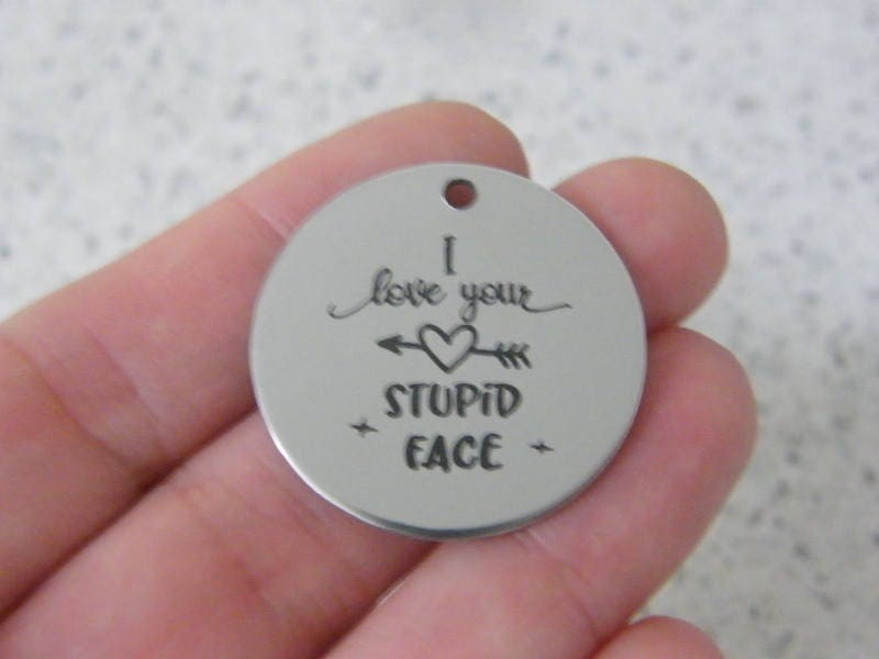 1 I love your stupid face stainless steel pendant JS5-14