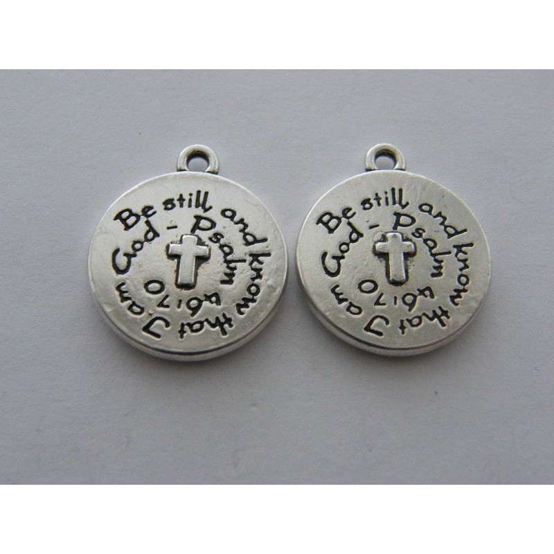 BULK 10 Be still and know that I am God charms antique silver tone R70