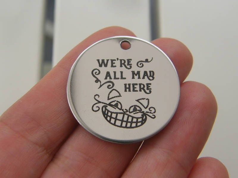 1 We're all mad here stainless steel pendant JS2-9