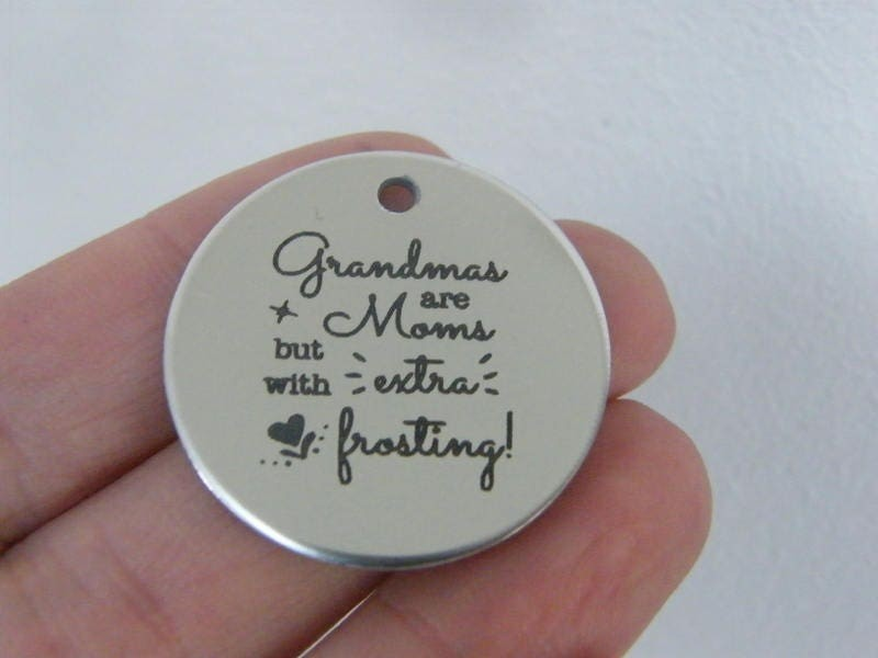 1 Grandmas are moms but with extra frosting stainless steel pendant JS1-26
