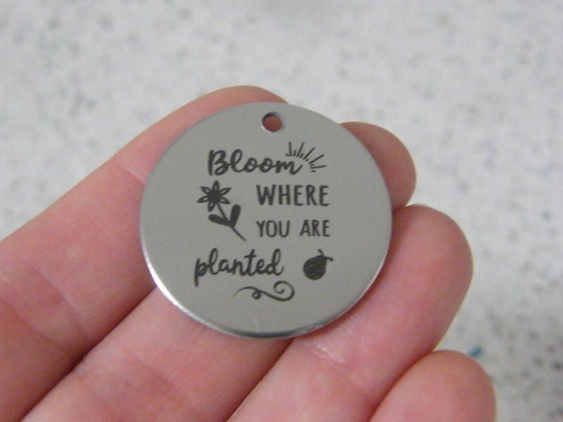 1 Bloom where you are planted stainless steel pendant JS4-25