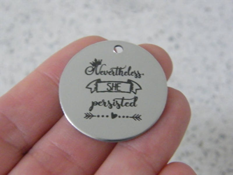 1 Nevertheless she persisted stainless steel pendant JS5-18