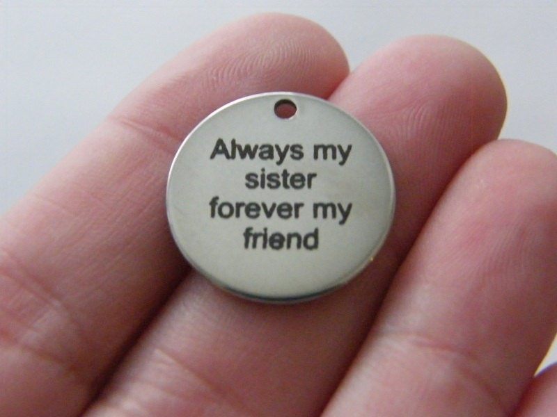 1 Always my sister forever my friend tag charm 20 x 1mm  stainless steel TAG9-1