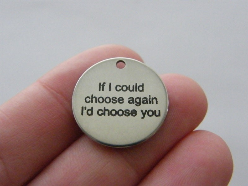 1 If I could choose again I'd choose you tag charm 20mm  stainless steel TAG9-1